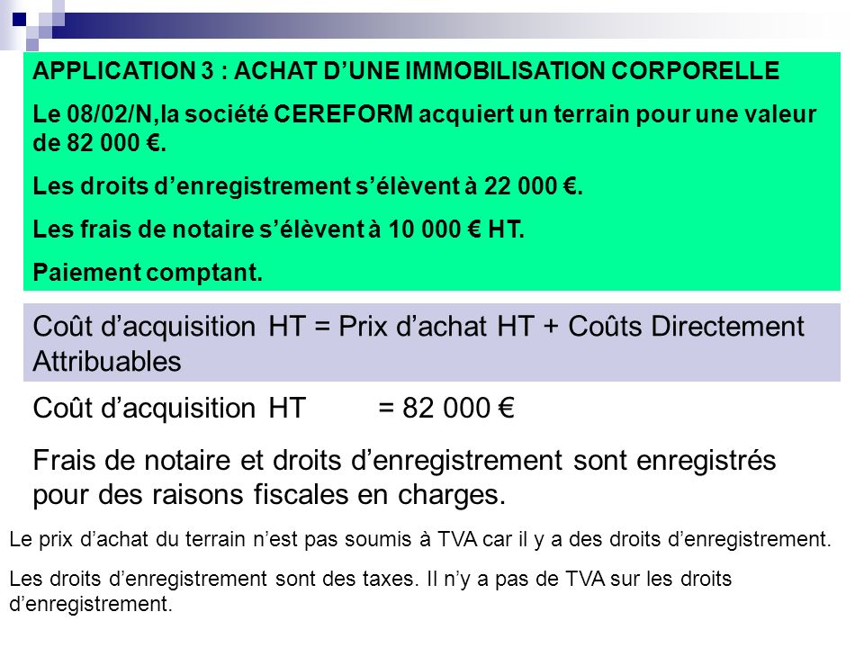 Coût d'acquisition HT = 82 000 €