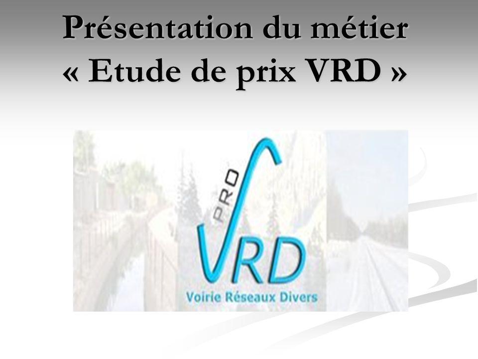 Présentation du métier « Etude de prix VRD »