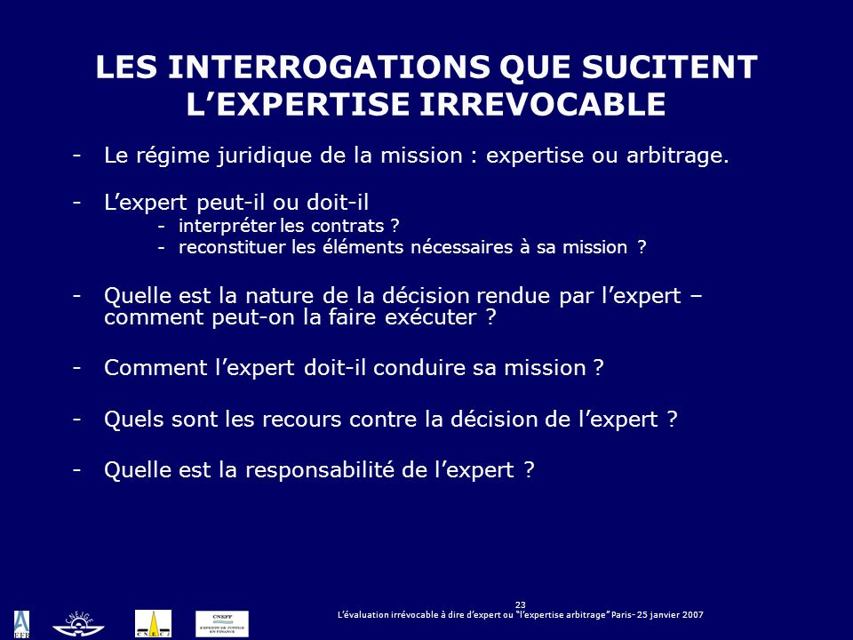 LES INTERROGATIONS QUE SUCITENT L'EXPERTISE IRREVOCABLE