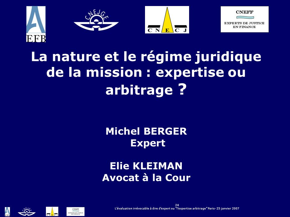 La nature et le régime juridique de la mission : expertise ou arbitrage