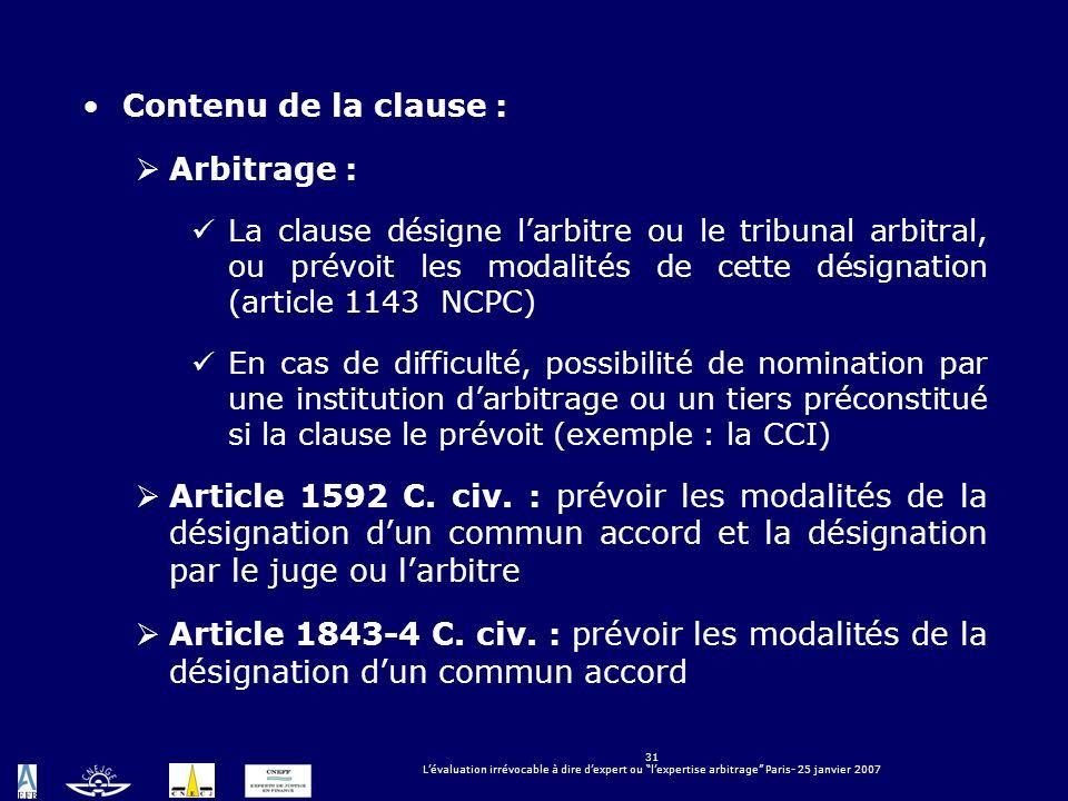Contenu de la clause : Arbitrage :
