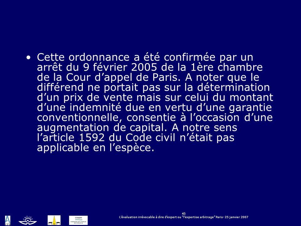 Cette ordonnance a été confirmée par un arrêt du 9 février 2005 de la 1ère chambre de la Cour d'appel de Paris.