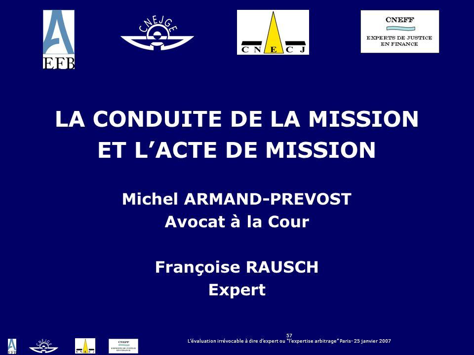 LA CONDUITE DE LA MISSION Michel ARMAND-PREVOST
