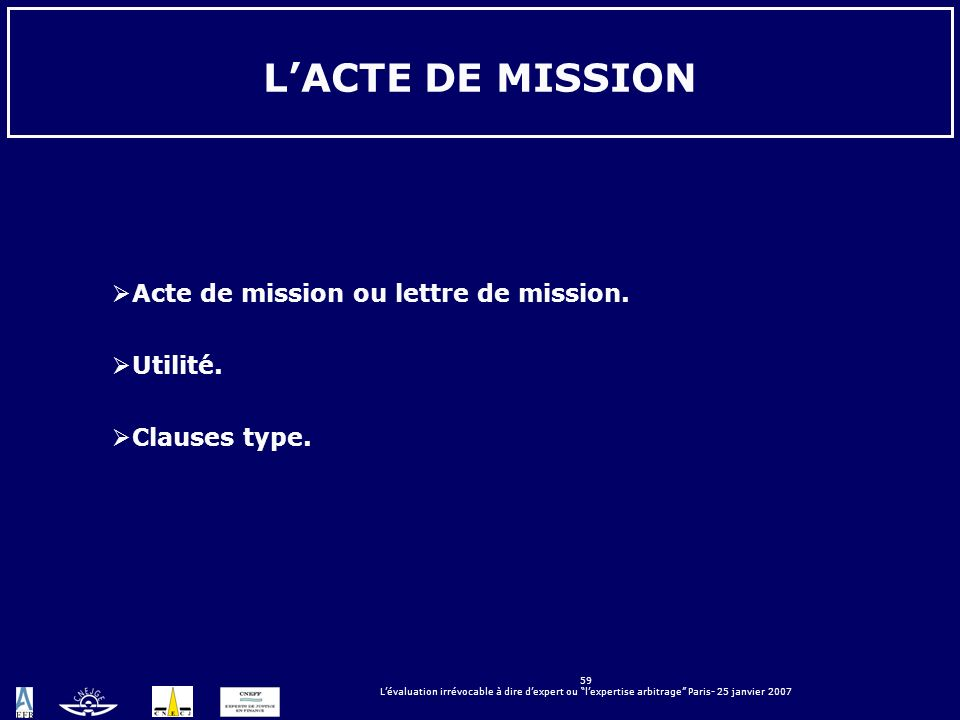 L'ACTE DE MISSION Acte de mission ou lettre de mission. Utilité.