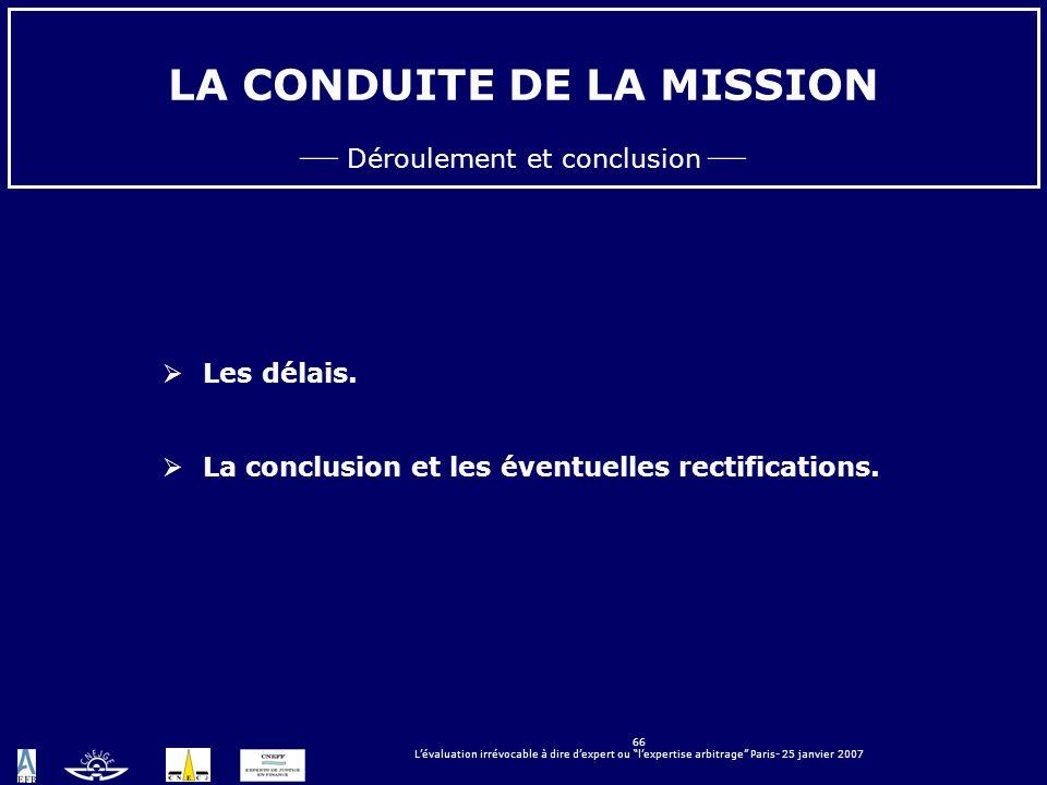 LA CONDUITE DE LA MISSION