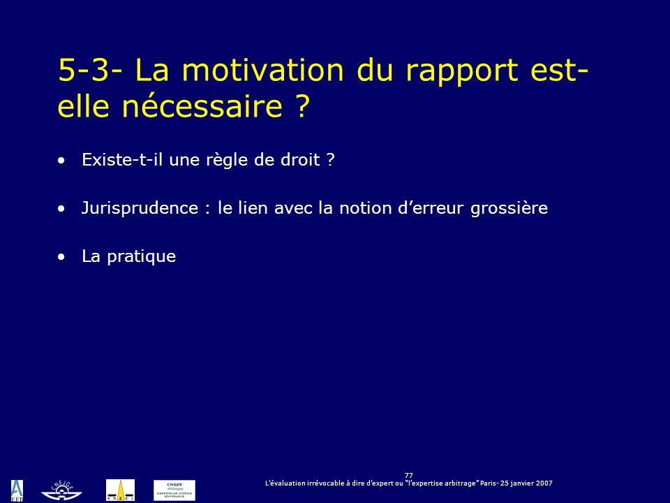 5-3- La motivation du rapport est-elle nécessaire