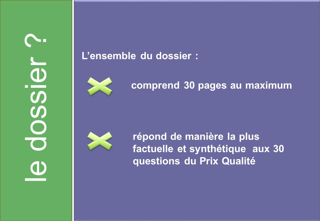 le dossier L'ensemble du dossier : comprend 30 pages au maximum