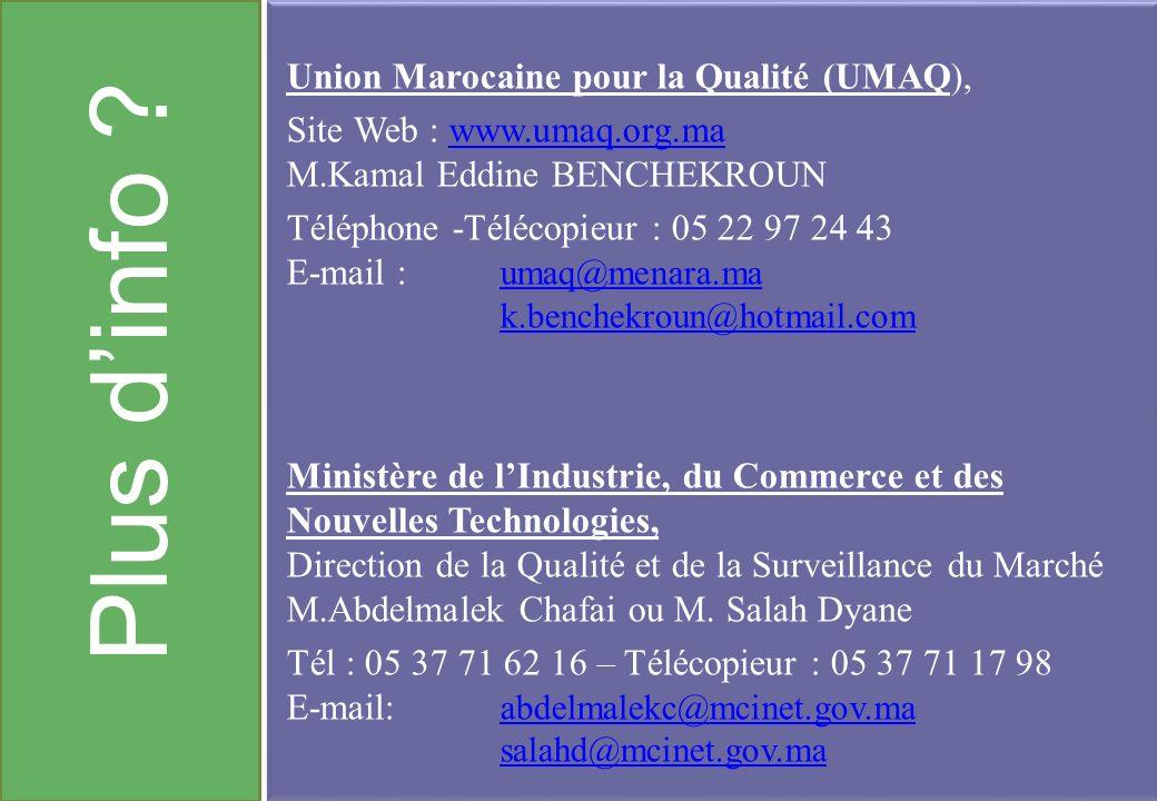 Plus d'info Union Marocaine pour la Qualité (UMAQ),