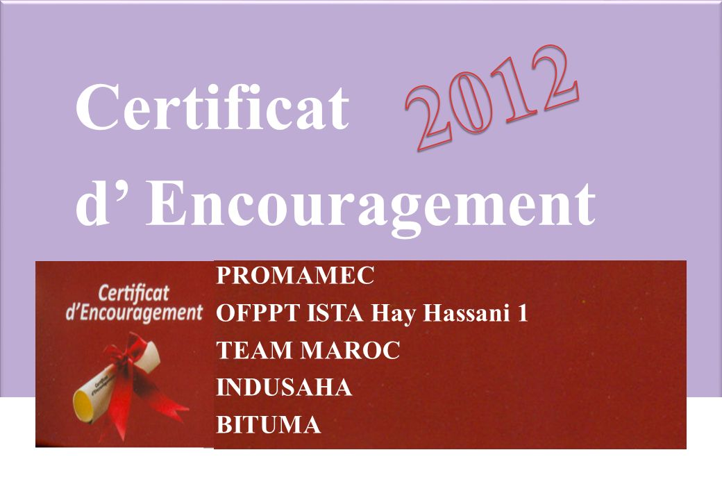 2012 Certificat d' Encouragement PROMAMEC OFPPT ISTA Hay Hassani 1