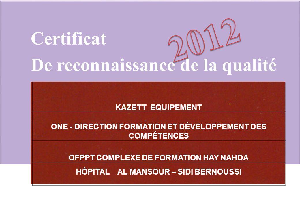 2012 Certificat De reconnaissance de la qualité KAZETT EQUIPEMENT