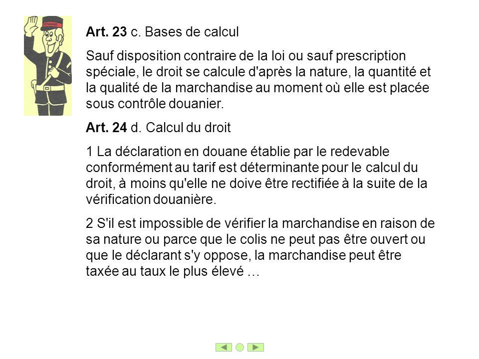 Art. 23 c. Bases de calcul