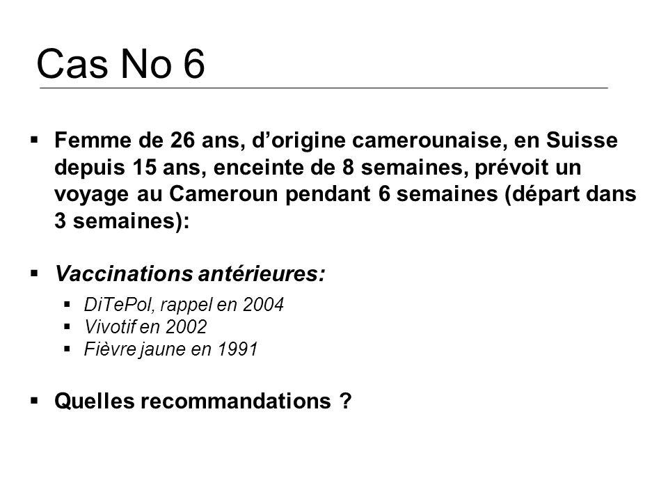 Cas No 6 Femme de 26 ans, d'origine camerounaise, en Suisse