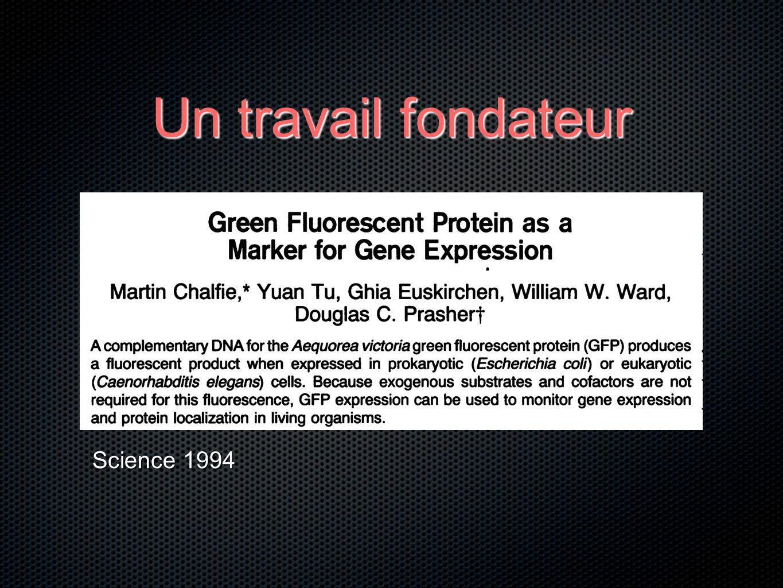 Un travail fondateur Science 1994