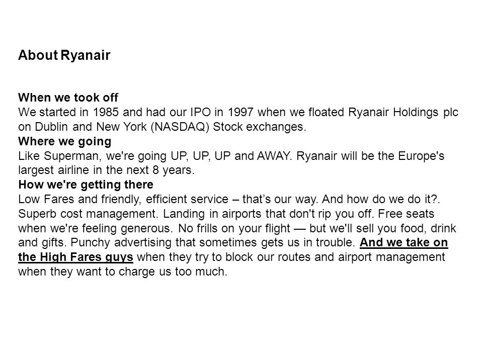 About Ryanair When we took off