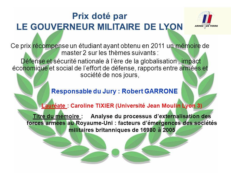 Prix doté par LE GOUVERNEUR MILITAIRE DE LYON