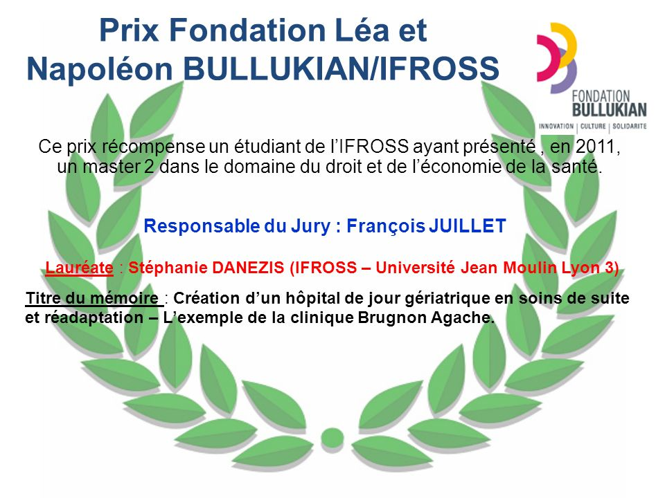 Prix Fondation Léa et Napoléon BULLUKIAN/IFROSS