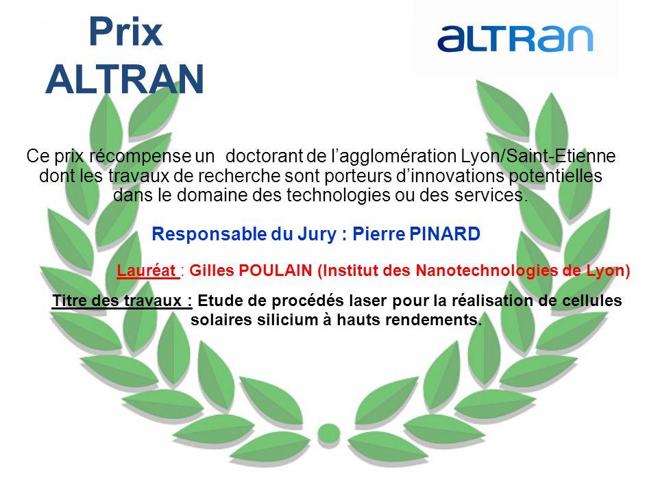 Responsable du Jury : Pierre PINARD