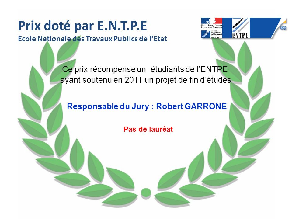 Responsable du Jury : Robert GARRONE