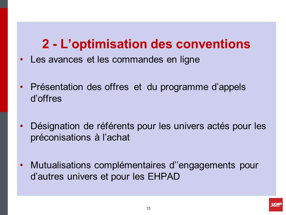 2 - L'optimisation des conventions