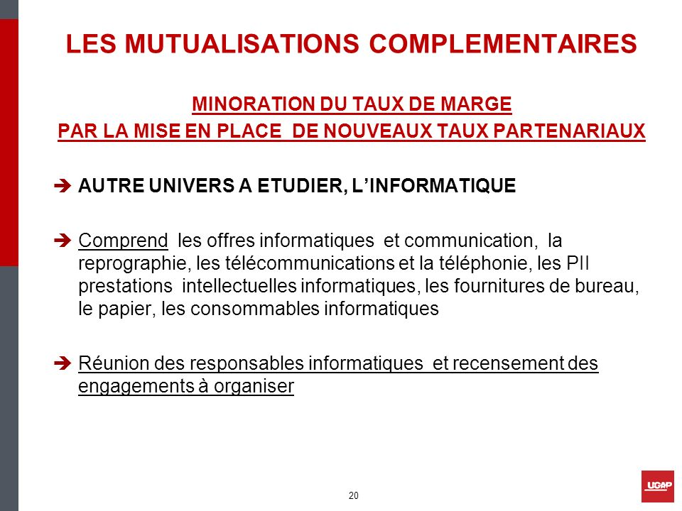 LES MUTUALISATIONS COMPLEMENTAIRES