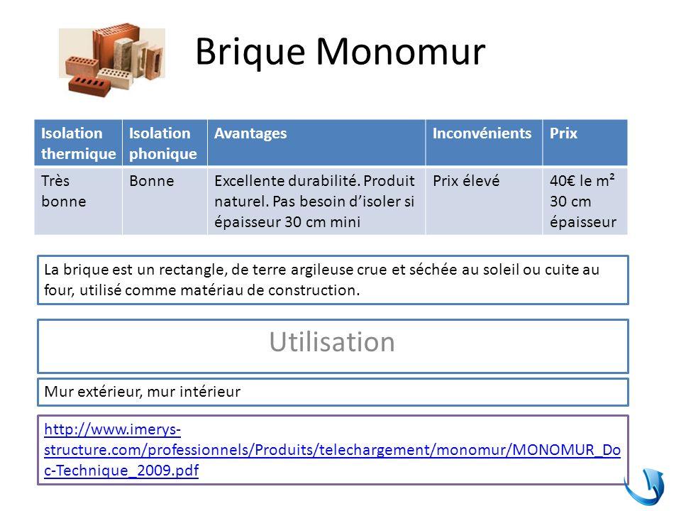 Brique Monomur Utilisation Isolation thermique Isolation phonique