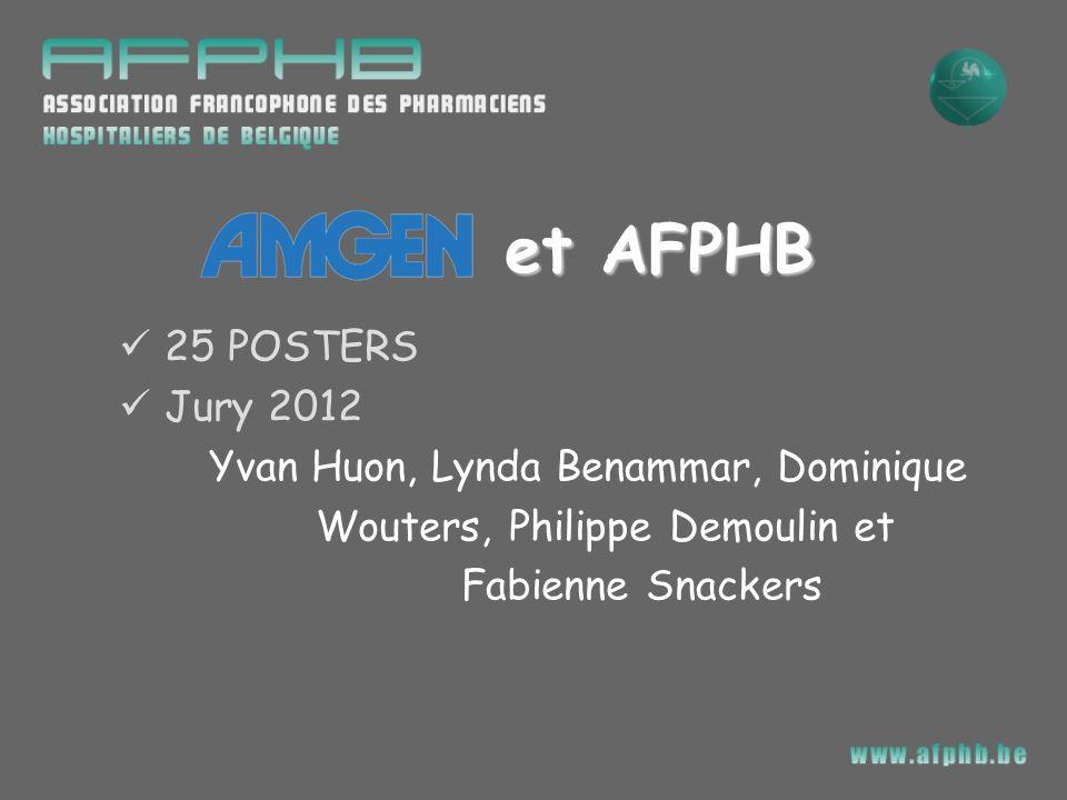 et AFPHB 25 POSTERS Jury 2012 Yvan Huon, Lynda Benammar, Dominique