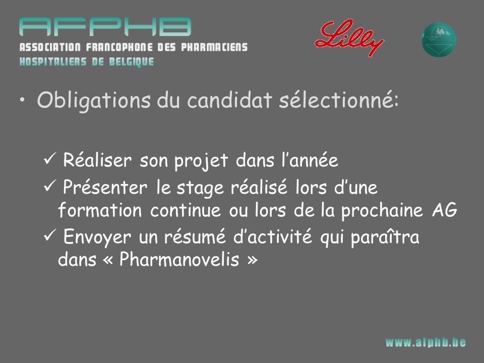 Obligations du candidat sélectionné: