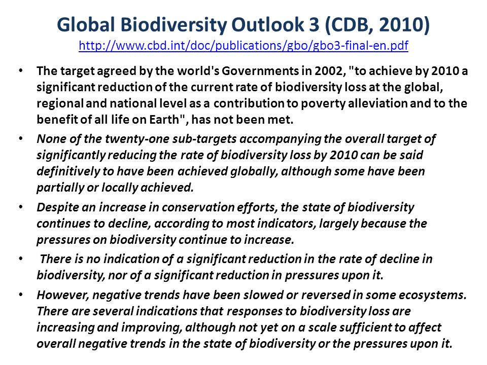 Global Biodiversity Outlook 3 (CDB, 2010) http://www. cbd
