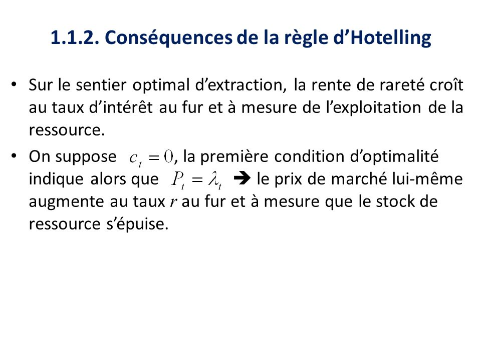 1.1.2. Conséquences de la règle d'Hotelling