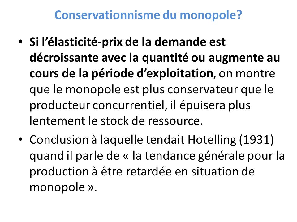 Conservationnisme du monopole