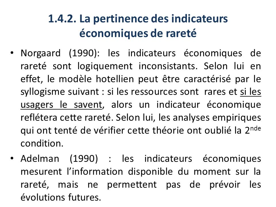 1.4.2. La pertinence des indicateurs économiques de rareté