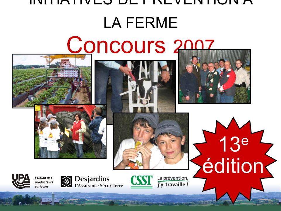 INITIATIVES DE PRÉVENTION À LA FERME Concours 2007