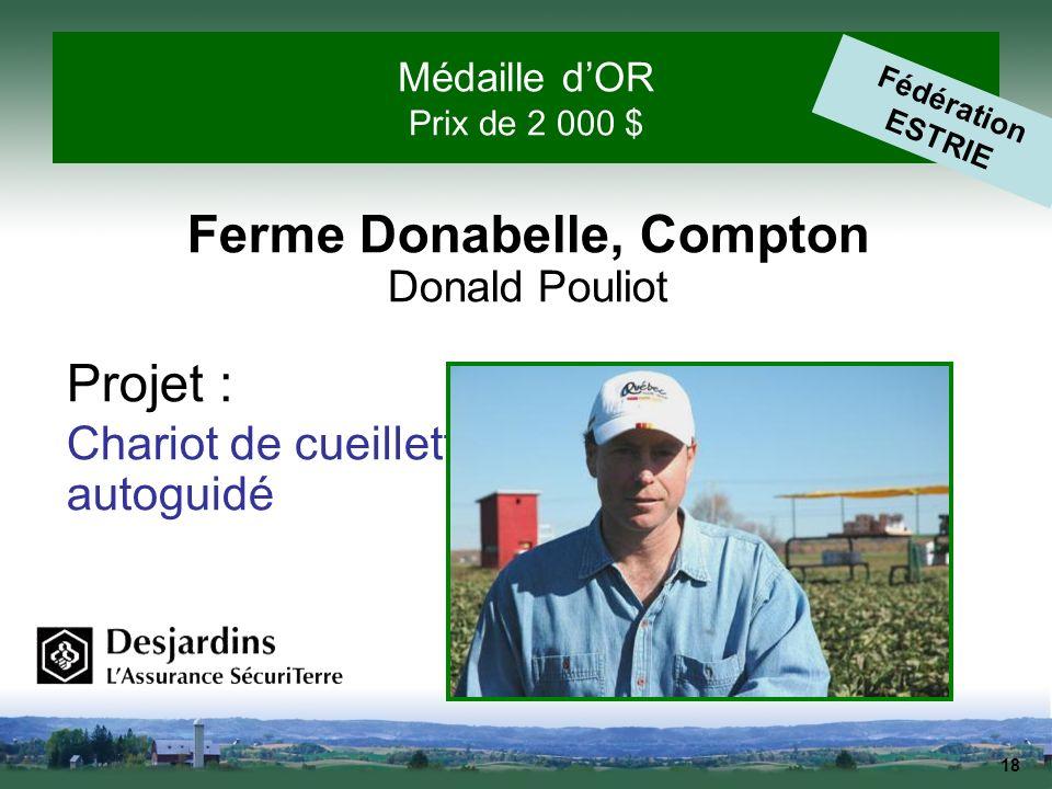 Ferme Donabelle, Compton Donald Pouliot