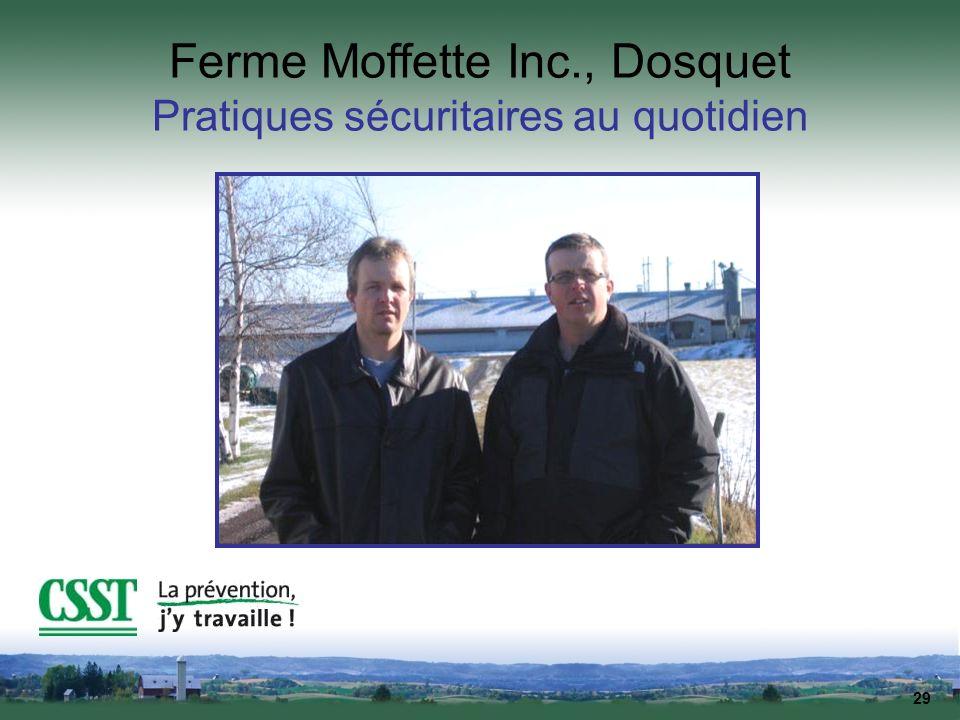 Ferme Moffette Inc., Dosquet