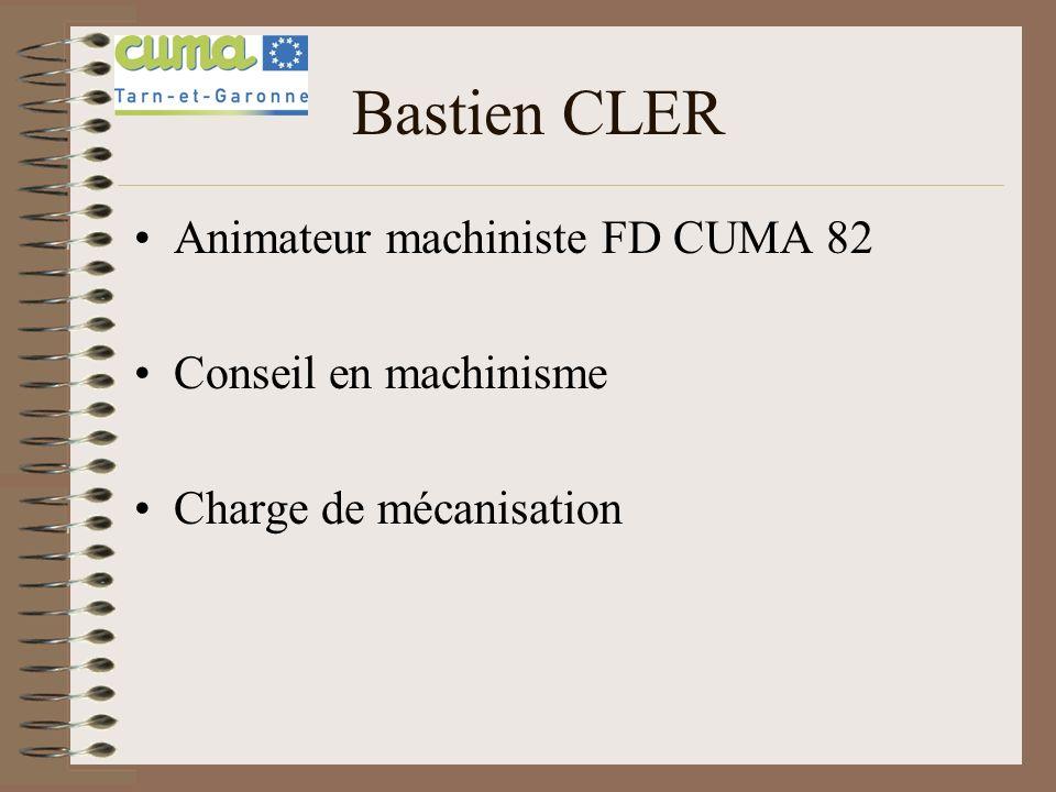 Bastien CLER Animateur machiniste FD CUMA 82 Conseil en machinisme