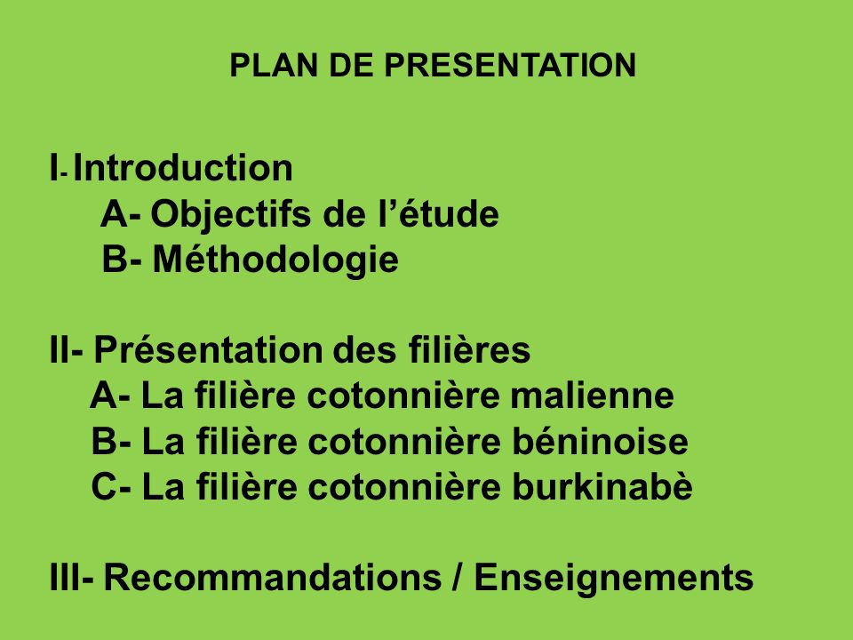 A- Objectifs de l'étude B- Méthodologie II- Présentation des filières