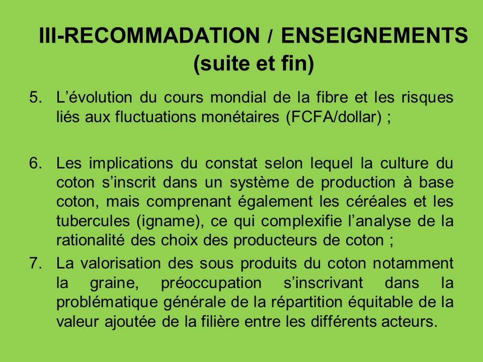 III-RECOMMADATION / ENSEIGNEMENTS (suite et fin)