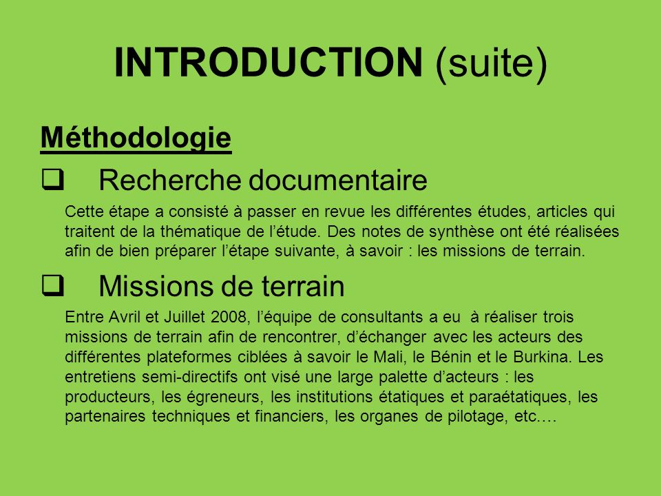 INTRODUCTION (suite) Méthodologie Recherche documentaire