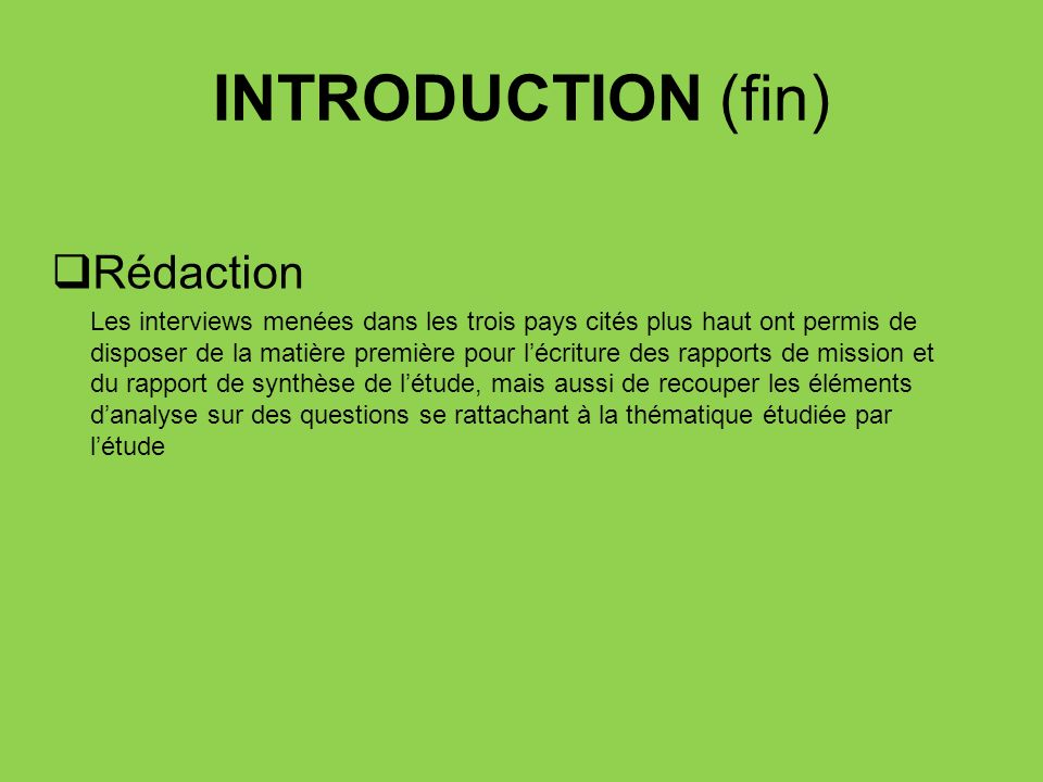 INTRODUCTION (fin) Rédaction