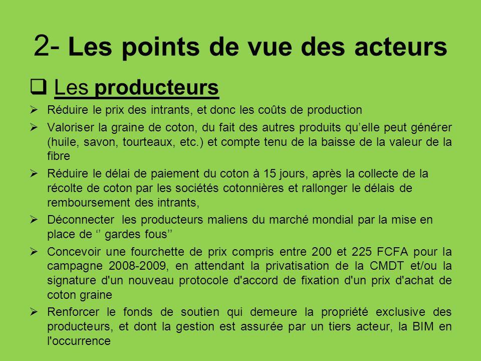 2- Les points de vue des acteurs