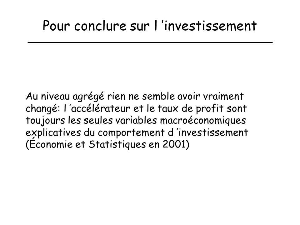 Pour conclure sur l 'investissement