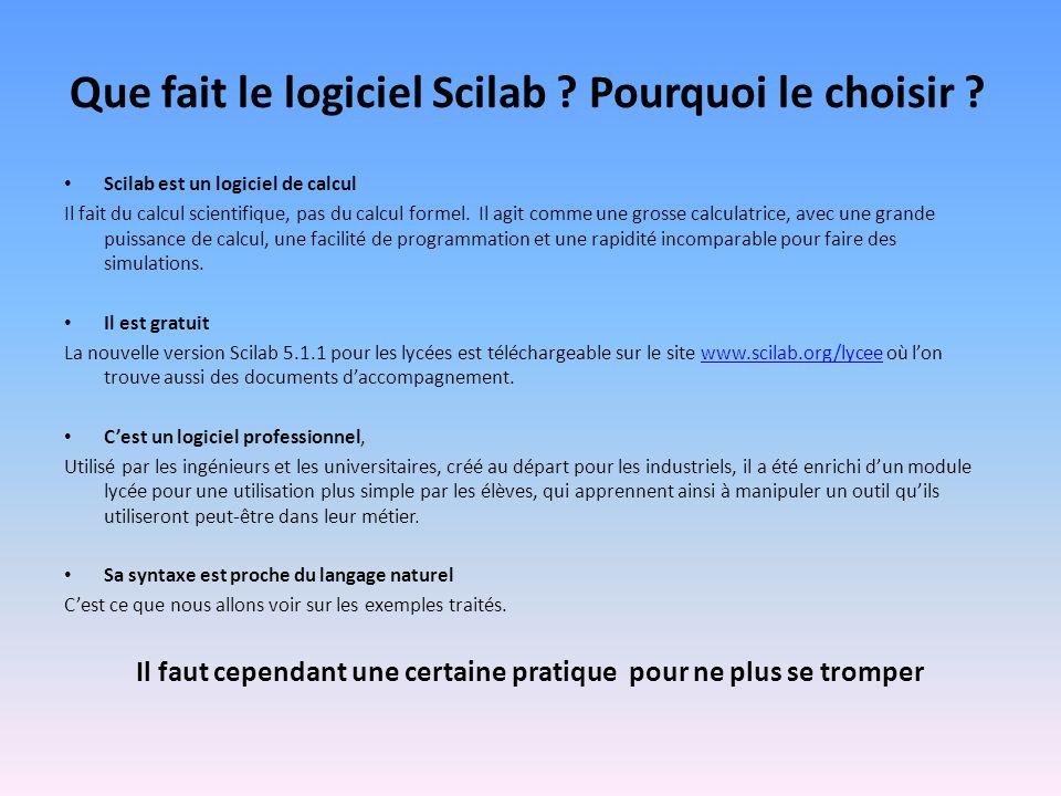 Que fait le logiciel Scilab Pourquoi le choisir
