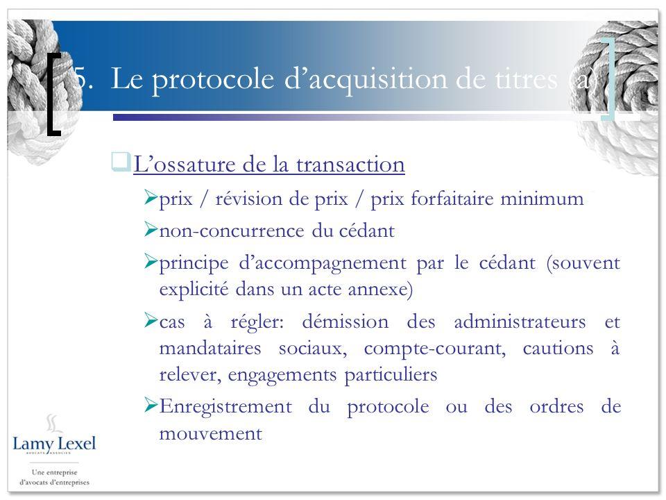 5. Le protocole d'acquisition de titres (a)