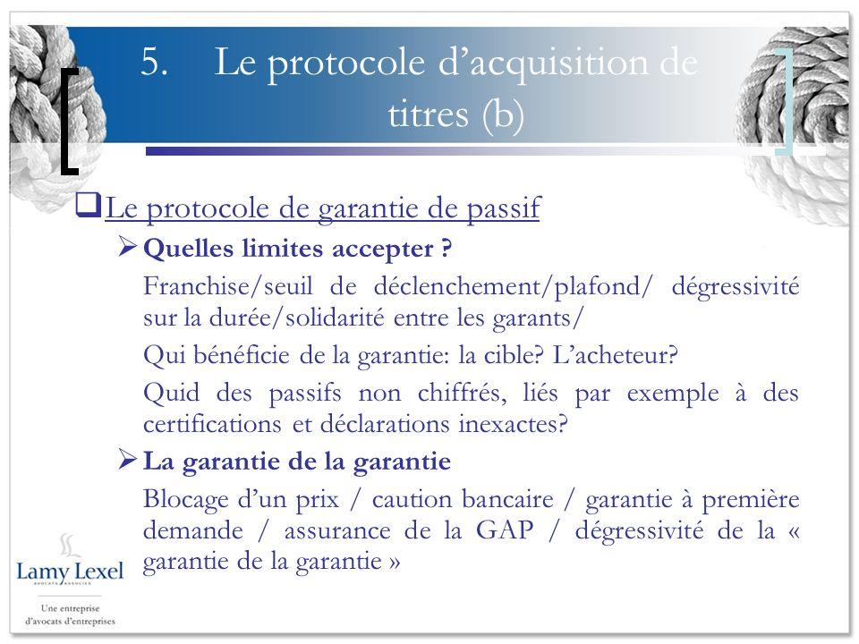 5. Le protocole d'acquisition de titres (b)