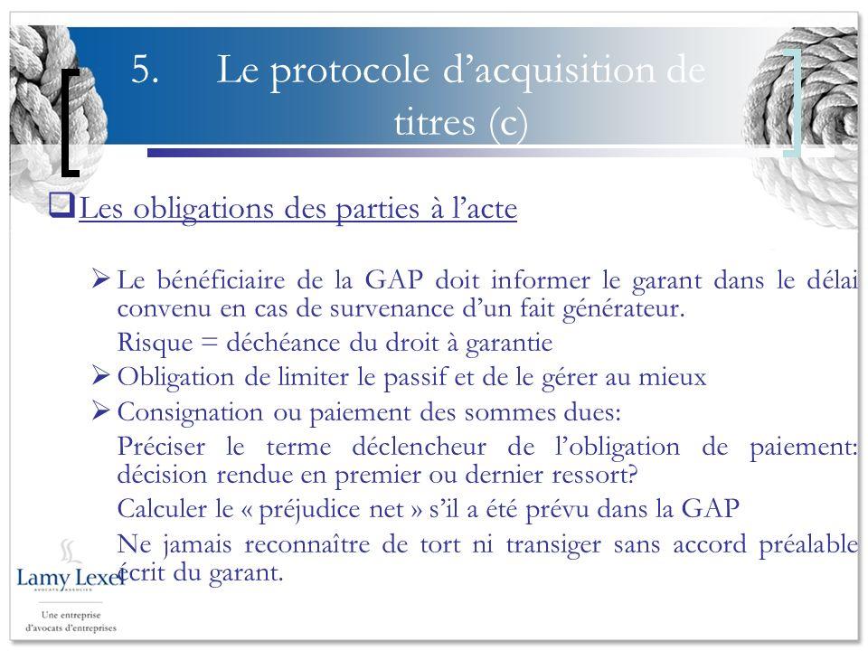 5. Le protocole d'acquisition de titres (c)
