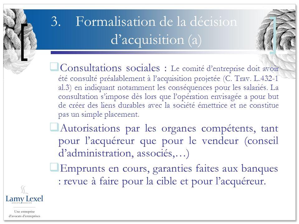 Formalisation de la décision d'acquisition (a)