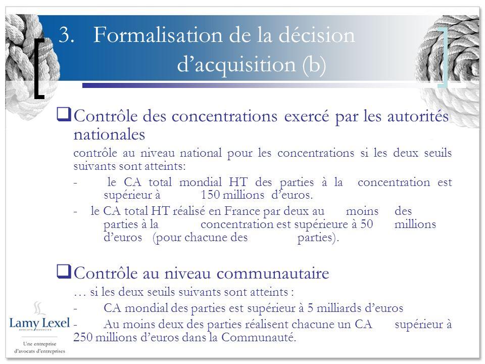 3. Formalisation de la décision d'acquisition (b)
