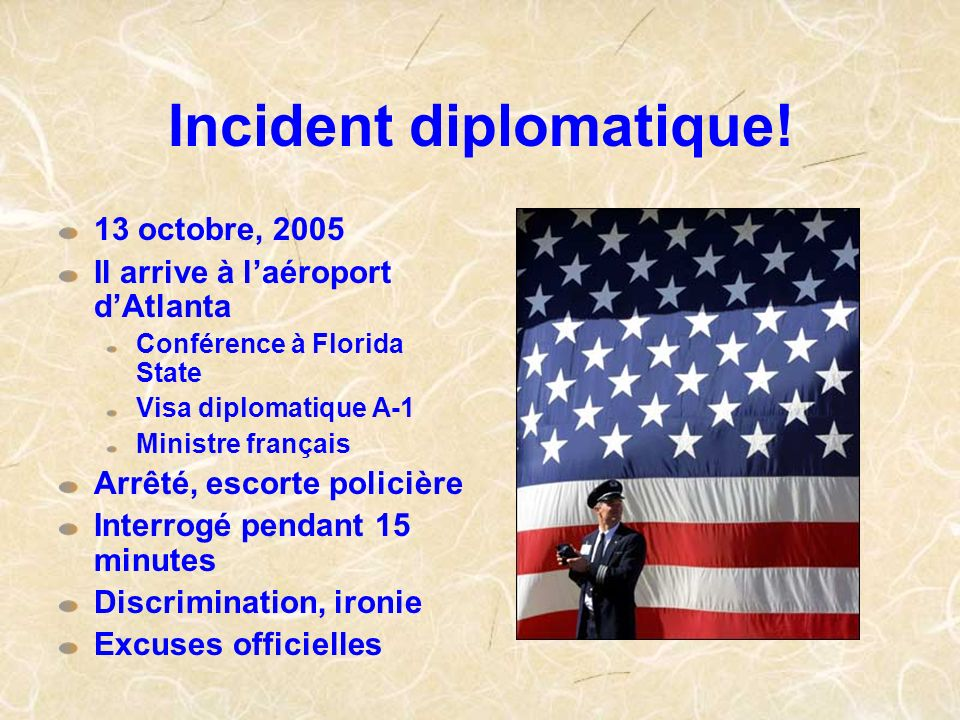 Incident diplomatique!