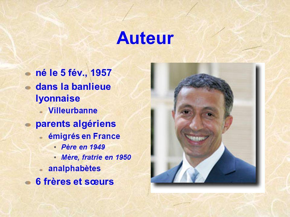 Auteur né le 5 fév., 1957 dans la banlieue lyonnaise parents algériens