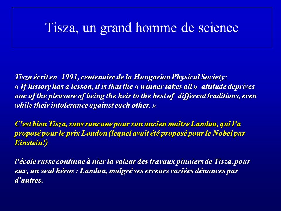 Tisza, un grand homme de science